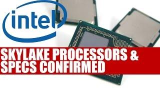Intel Roadmap Leaked | Skylake Processor & Specs Officially Confirmed