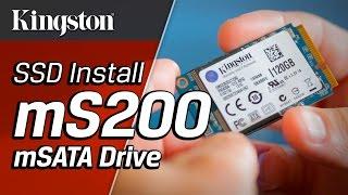 Installing the SSDNow mS200 mSATA Drive