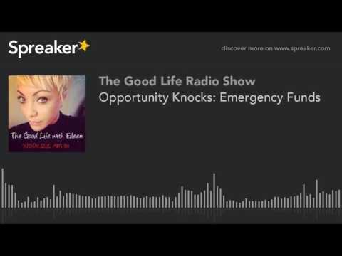 Opportunity Knocks: Emergency Funds