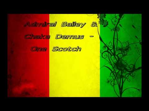 Admiral Bailey & Chaka Demus - One Scotch