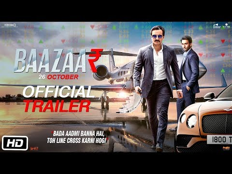 Baazaar - Official Trailer Saif Ali Khan Rohan Mehra Radhika A Chitrangda S Gauravv K Chawla