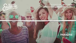 Paradise   Elias Naslin feat  Lucy  EPIDEMIC SOUND MUSIC LIBRARY    YouTube