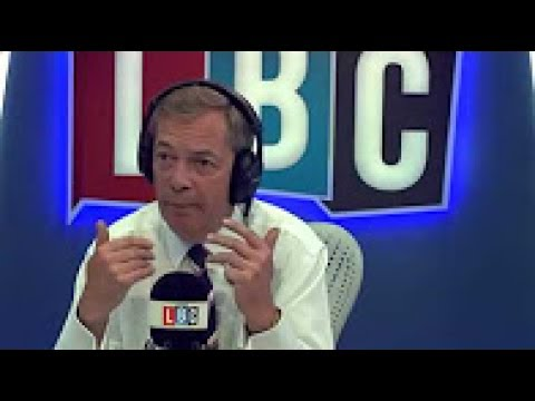 UKIP Nigel Farage Hosts LBC   Mass EU Immigration 2 Years After Brexit؟