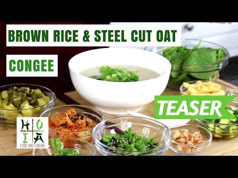 HOIA TEASER: HEALTHY ORGANIC Brown Rice & Steel Cut Oat Congee | Diane Yang Kirk