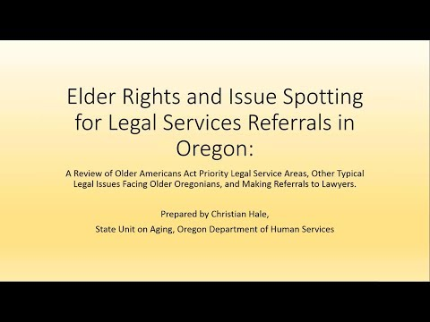 Elder Rights and Issue Spotting for Legal Services Referrals in Oregon - Webinar