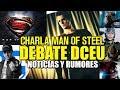 DEBATE DCEU & MAN OF STEEL - ANIVERSARIO - GEOFF JOHNS - NOTICIAS - WALTER HAMADA - SNYDER - JUSTICE