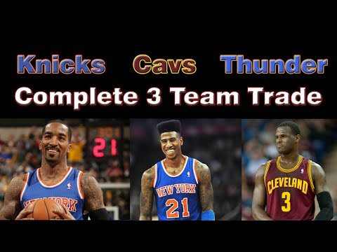 Cleveland Cavs, OKC Thunder, & NY Knicks complete 3-Team Trade: J.R Smith, Shumpert, Waiters