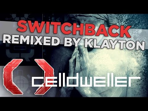 Celldweller  Switchback Remixed  Klayton