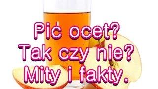 Ocet owocowy-pić?Tak czy nie?cz1 Mity i fakty,dieta długowieczności,dieta cud okinawa