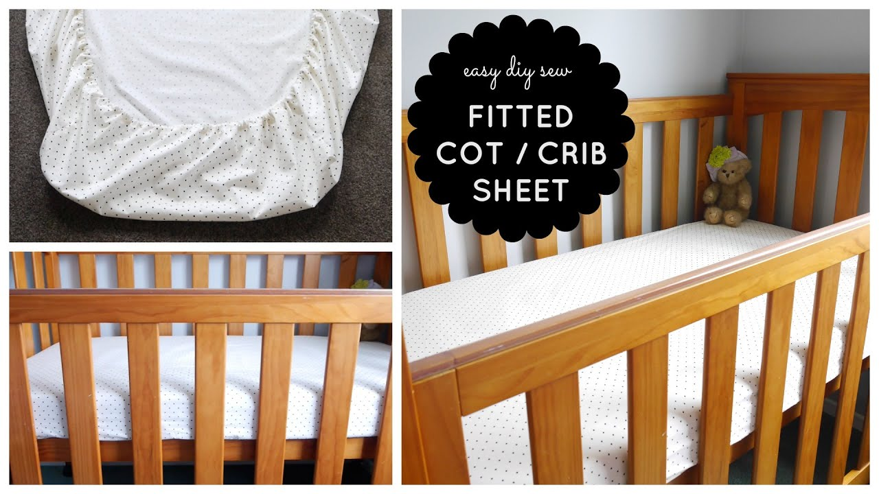 {Step By Step Sewing} DIY Baby Cot / Crib Fitted Sheet Tutorial   YouTube