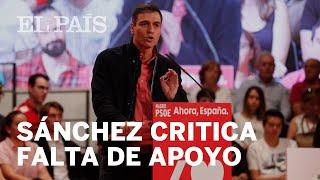 Sánchez critica a la oposición por su falta de apoyo en Cataluña