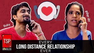 TSP Singles | Every Long Distance Relationship Ever