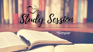 "Study Session: ""Simple"" 