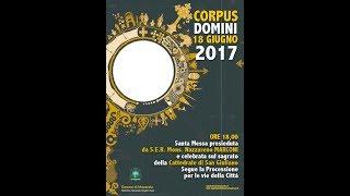 Festa del Corpus Domini - Santa Messa e Processione lungo le vie della città