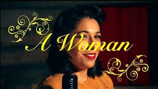 A WOMAN!?