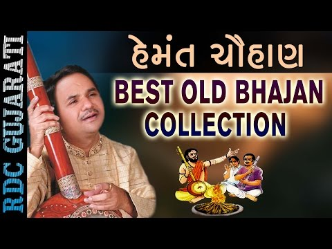 હેમંત ચૌહાણ | Best Old Gujarati Bhajan Collection | Dhun Machavo | Hits Of Hemant Chauhan