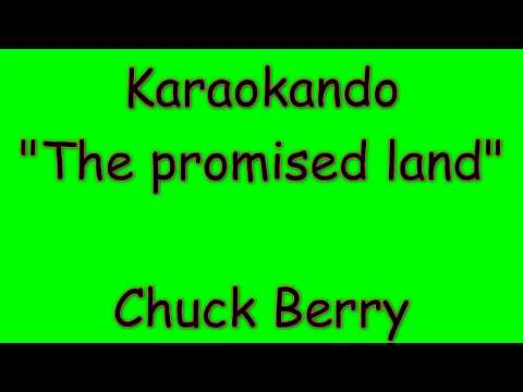 Karaoke Internazionale - The Promised Land - Chuck Berry ( Lyrics )