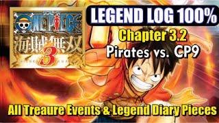 One Piece Pirate Warriors 3 - 100% Legend Log - Chapter 3.2