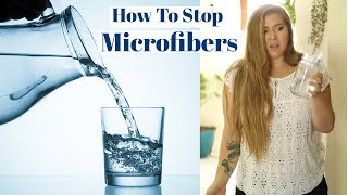 PLASTIC IS ENDING UP IN OUR DRINKING WATER   How to Stop Microfibers