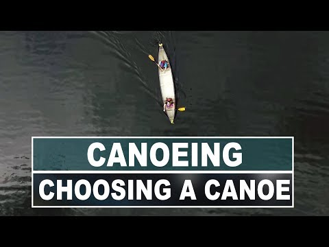 How to Choose the Right Canoe   Comparing Length, Width and Hull Shape
