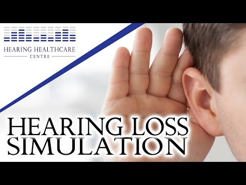 Hearing Loss Simulation - What's It Like?
