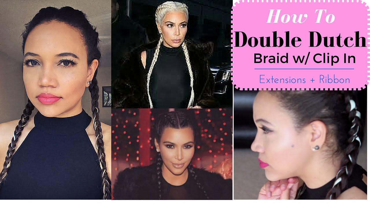 How To Double Dutch Braid With Clip In Extensions + Ribbon