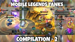 MLBB TANK HEROES COMPILATION PART-2 | WOLF XOTIC | MOBILE LEGENDS