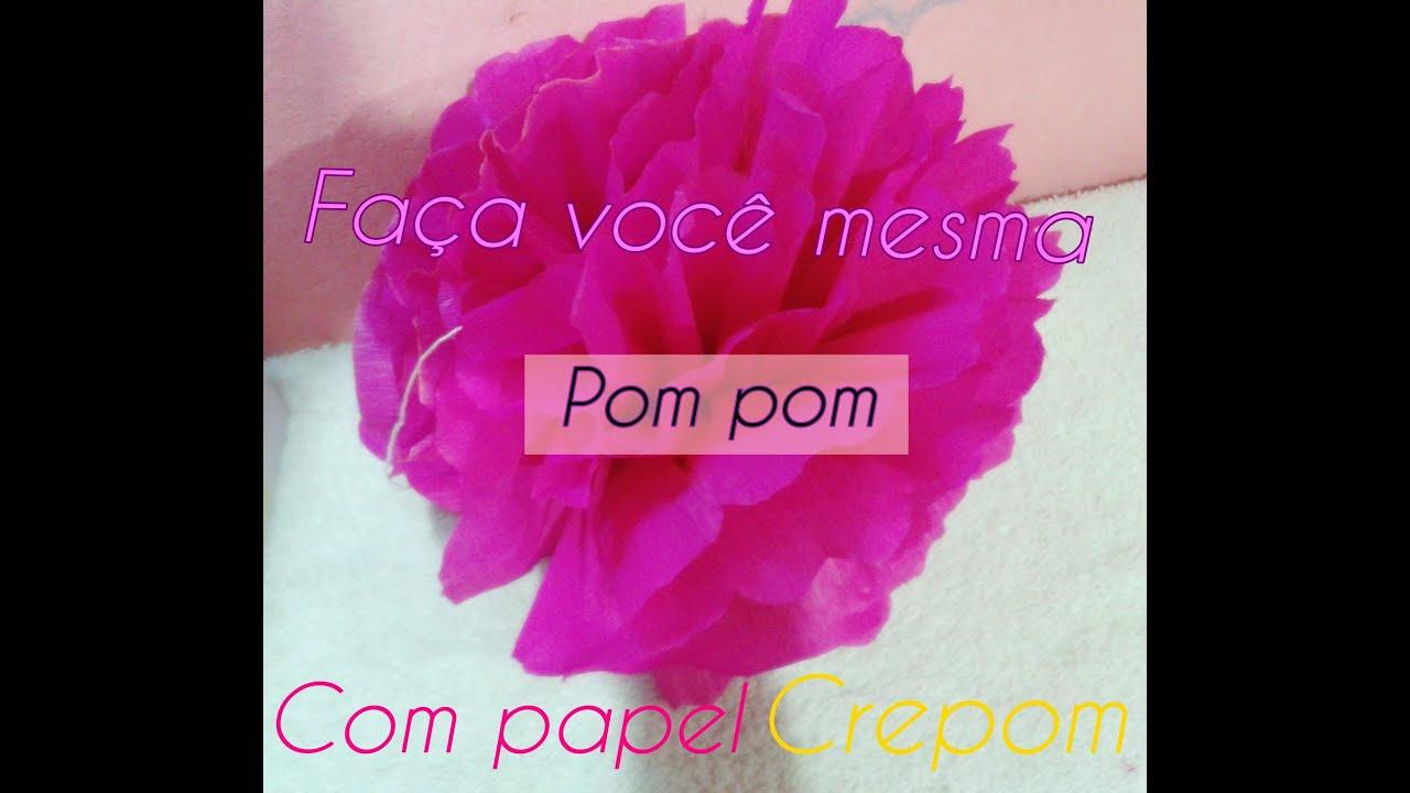 DIY-faça você mesma Pompom com papel crepom - YouTube 4ef4b9f8350
