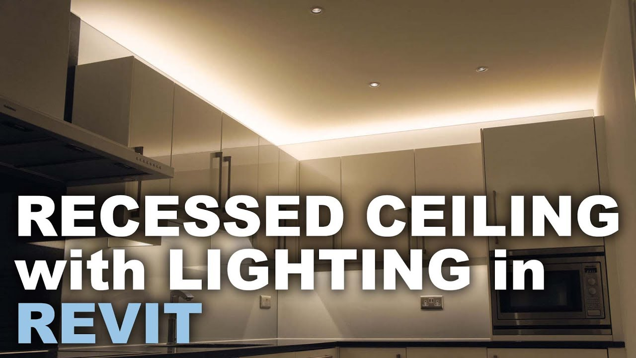 Recessed Ceiling with Light in Revit * Light Tutorial * - YouTube
