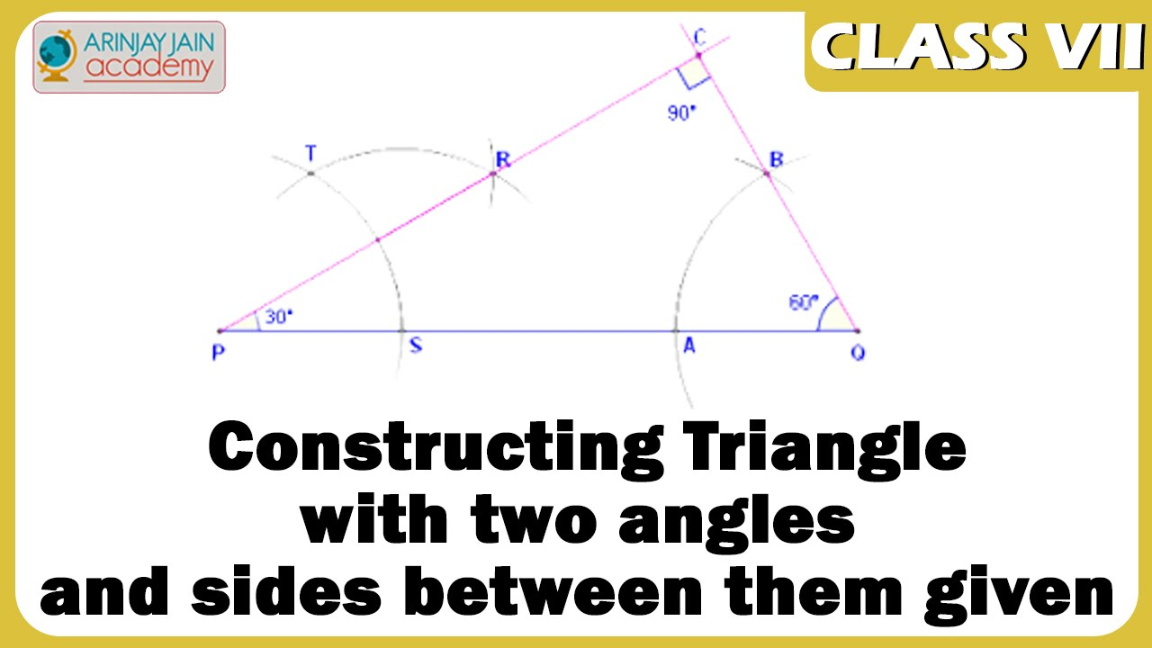 Constructing Triangle with two angles and sides between them given – Constructing Triangles Worksheet