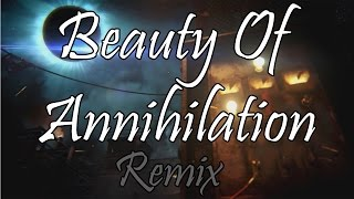 Beauty of Annihilation Remix - The Giant  - Black Ops III Con letra | With Lyrics