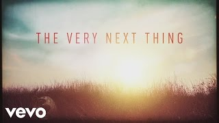 Watch Casting Crowns The Very Next Thing video