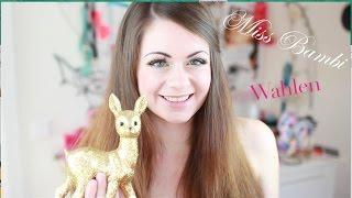 ♡Werde Miss Bambi 2014! ♡ Thumbnail