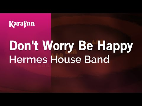 Karaoke Don't Worry Be Happy - Hermes House Band *