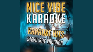 Pride and Joy (Karaoke Version) (Originally Performed By Stevie Ray Vaughan)