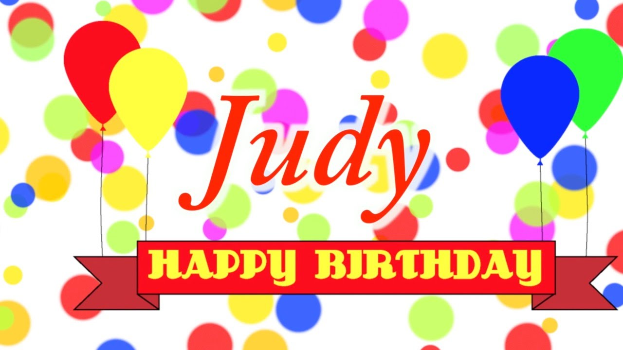 Happy Birthday Judy Song - YouTube