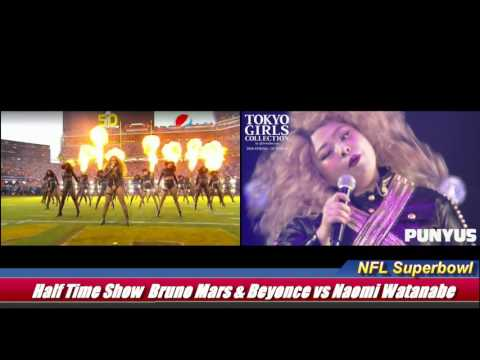 NFL Super bowl 50 Half Time Show Bruno Mars&Beyonce vs Naomi Watanabe