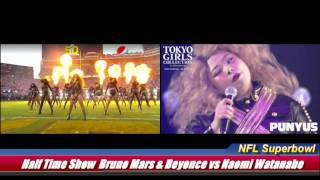 NFL Super bowl 50 Half Time Show Bruno Mars&Beyonce vs Naomi Watanabe