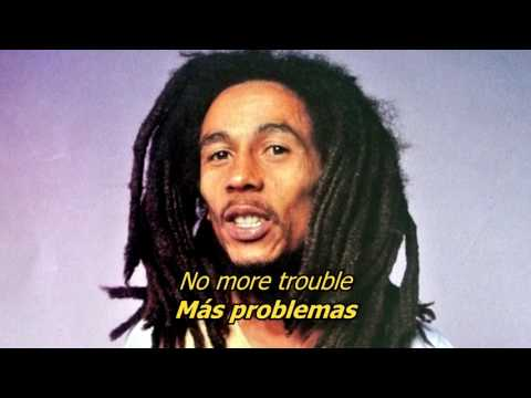 No more trouble - Bob Marley (LYRICS/LETRA) (Reggae)