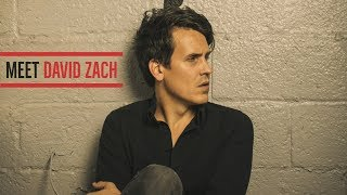 Meet David Zach