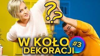 Dorota Szelągowska i 5 sposobów na - W KOŁO DEKORACJI #3