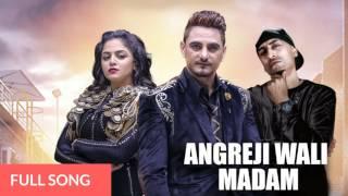 Angreji Wali Madam - Kulwinder Billa | Dr Zeus | Shipra ft. Wamiqa Gabbi | Latest Punjabi Song 2017