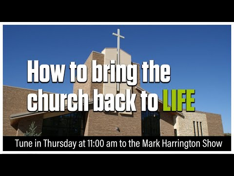 Unmuting the pulpit: How to bring the church back to life | The Mark Harrington Show | 10-1-20