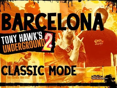 Tony Hawk's Underground 2 Walkthrough: Classic Mode - Barcelona Goals [Part 1]