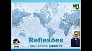Eu sou A ressureição e a vida - João 11.25 - Rev. Jaime Eduardo