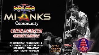 Citra Cinta GERRY MAHESA NEW PALLAPA - MIANKS COMMUNITY WONOKERTO 2018.mp3
