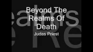 Judas Priest - Beyond The Realms of Death [LYRICS]