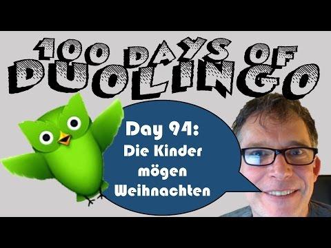 Die Kinder mögen Weihnachten - 100 Day of Duolingo: Day 94