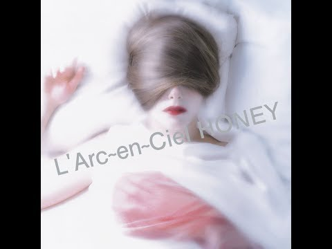 lirik honey  LArc En Ciel