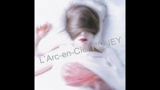 Gambar cover lirik honey - L'Arc En Ciel